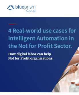 Download 4 Real-world use cases for Intelligent Automation in the Not For Profit Sector