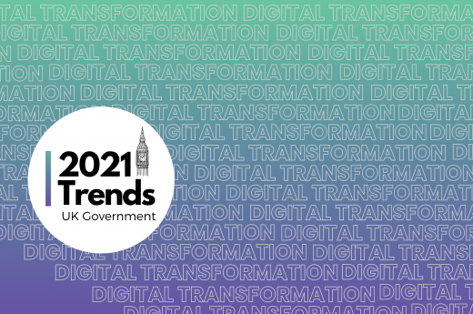 Government digital transformation trends 2021